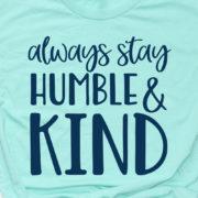 alwaysstayhumbleandkindflat