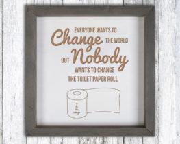 changetheworldsign
