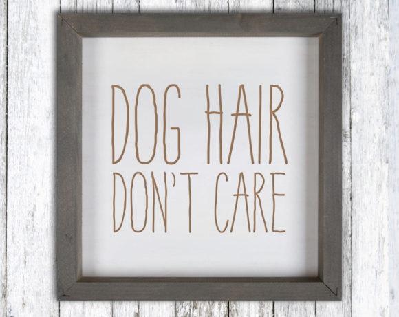doghairdontcaresign