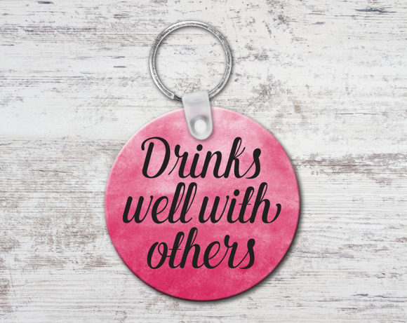 drinkswellwithotherskeychain