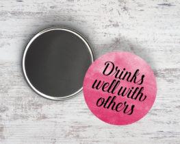 drinkswellwithothersmagnet