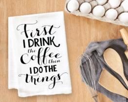 firstidrinkthecoffeeteatowel