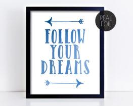 followyourdreams