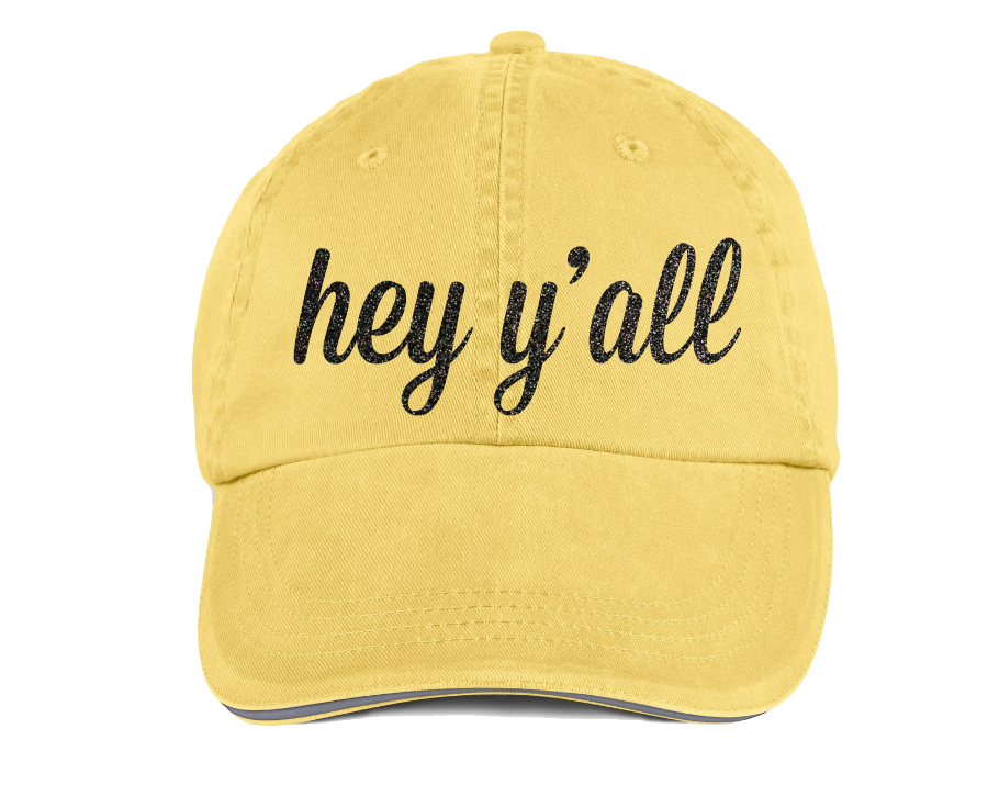 Hey Y All Hat Quotable Life
