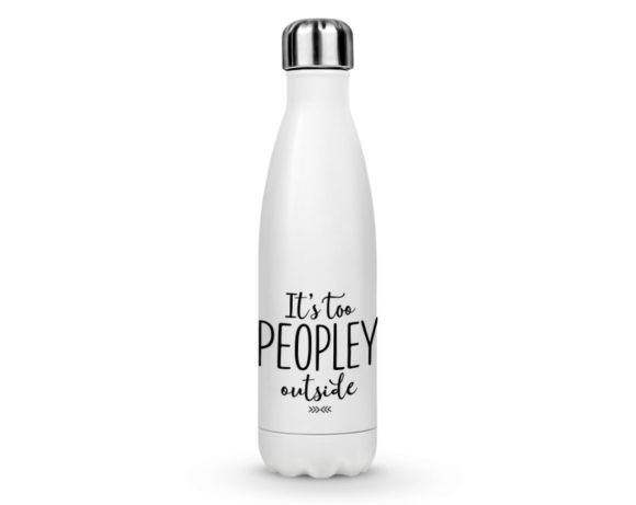 itstoopeopleyoutsidestainlessbottle