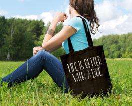 lifeisbetterwithadogtote
