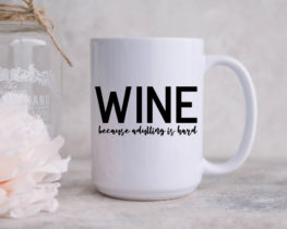 mug-winebecauseadultingishart