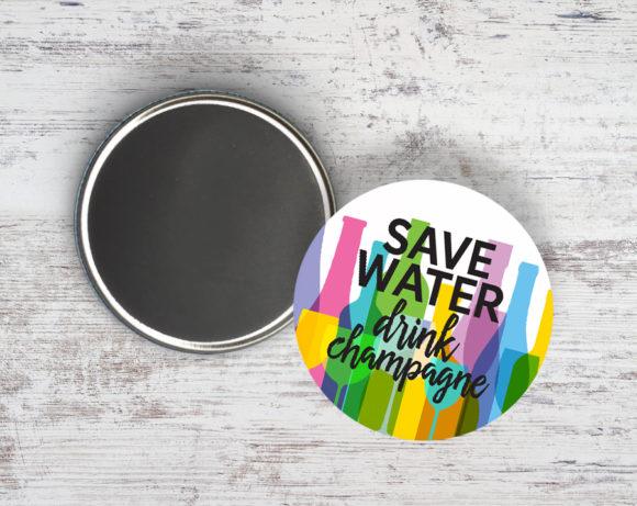 savewaterdrinkchampagnemagnet