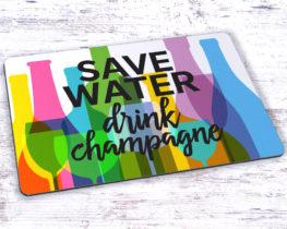 savewaterdrinkchampagnemousepad