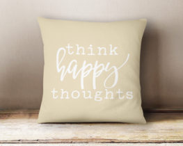 thinkhappythoughtspillow