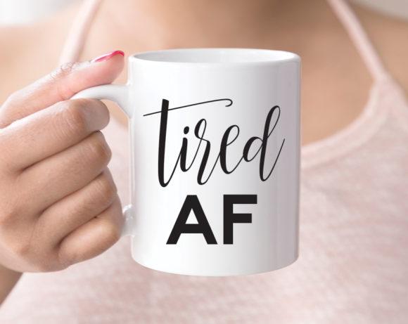 tiredaf-mug